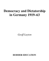 Democracy and Dictatorship in Germany, 1