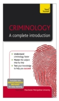Criminology - A Complete Introduction