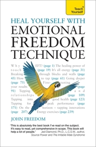 Heal Yourself with Emotional Freedom Tec