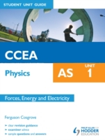 CCEA AS Physics Student Unit Guide