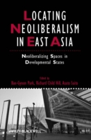 Locating Neoliberalism in East Asia