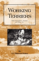 Working Terriers - Their Management, Tra