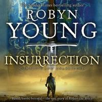 Insurrection: Robert The Bruce, Insurrection Trilogy B
