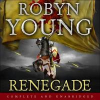 Renegade: Robert The Bruce, Insurrection Trilogy B