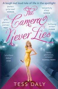 The Camera Never Lies: A laugh out loud tale of life in the spo