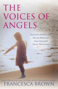 The Voices of Angels: Inspiring Stories and Divine Messages fr