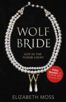 Wolf Bride (Lust in the Tudor court - Bo