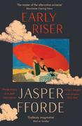 Early riser: The standalone novel from the Number One