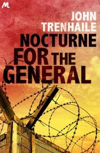Nocturne for the General: General Stepan Povin Book 3