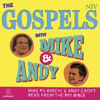 The Gospels with Mike and Andy