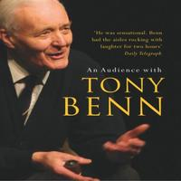 An Audience with Tony Benn