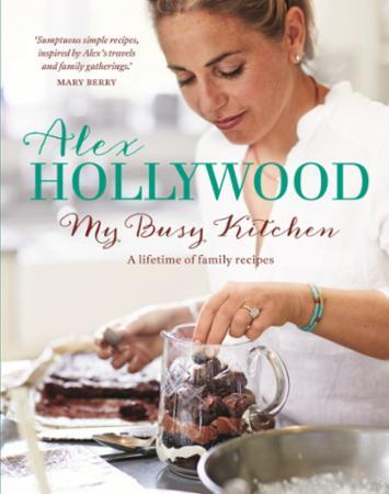 Bilde av Alex Hollywood: My Busy Kitchen - A Life