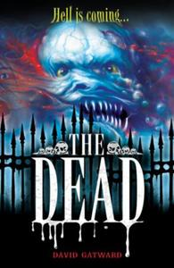 The Dead: 1: The Dead