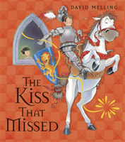 The Kiss That Missed Board Book