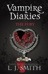 The Vampire Diaries: The Fury: Book 3