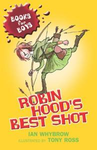 Books For Boys: Robin Hood's Best Shot: Book 1