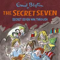 Secret Seven Win Through: Book 7