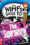 The Supernatural: EDGE: The Wimp's Guide to: