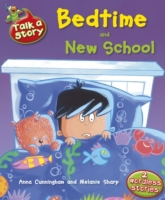 Talk A Story: Bedtime & New School