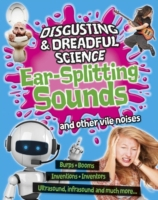 Ear-splitting Sounds and Other Vile Nois