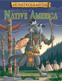 Monstrous Myths: Terrible Tales of Nativ