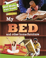 Well Made, Fair Trade: My Bed and Other
