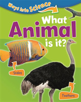 Ways Into Science: What Animal Is It?