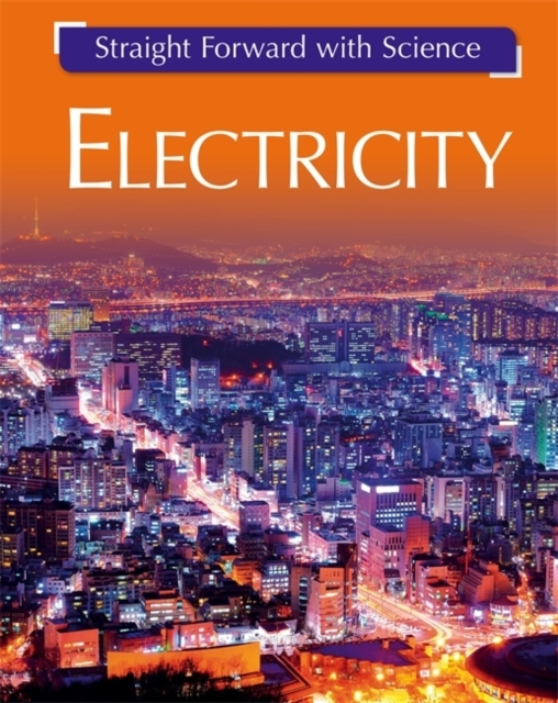 Straight Forward with Science: Electrici