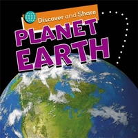 Discover and Share: Planet Earth