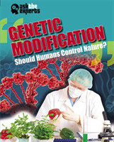 Ask the Experts: Genetic Modification: S