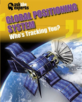 Ask the Experts: Global Positioning Syst