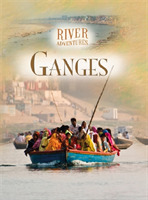 River Adventures: The Ganges