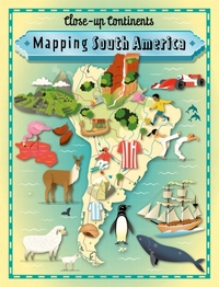 Close-up Continents: Mapping South Ameri