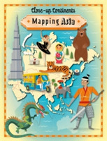 Close-up Continents: Mapping Asia