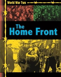 World War Two: The Home Front