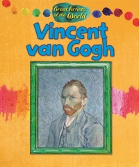 Great Artists of the World: Vincent van