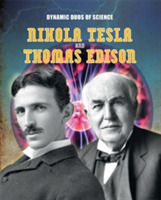 Dynamic Duos of Science: Nikola Tesla an