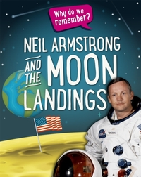 Why do we remember?: Neil Armstrong and