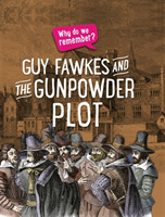 Why do we remember?: Guy Fawkes and the