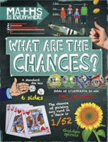 Maths is Everywhere: What are the Chance