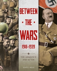 Between the Wars: 1918-1939: The Armisti