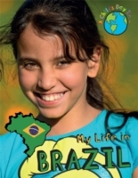 A Child's Day In...: My Life in Brazil