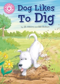 Reading Champion: Dog Likes to Dig