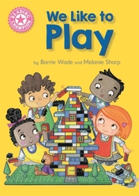 Reading Champion: We Like to Play