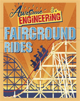 Awesome Engineering: Fairground Rides