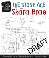 Time Travel Guides: The Stone Age and Sk