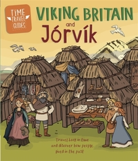 Time Travel Guides: Viking Britain and J