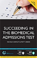 Succeeding in the Biomedical Admissions