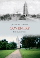 Coventry Through Time