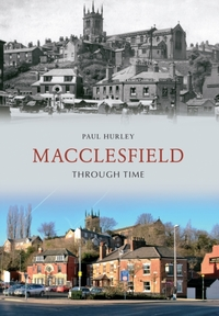 Macclesfield Through Time